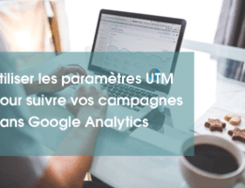 Comment utiliser les paramètres UTM pour suivre vos campagnes dans Google Analytics.